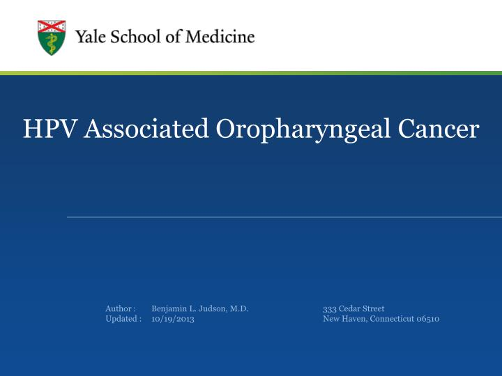 Hpv and oropharyngeal cancer ppt,