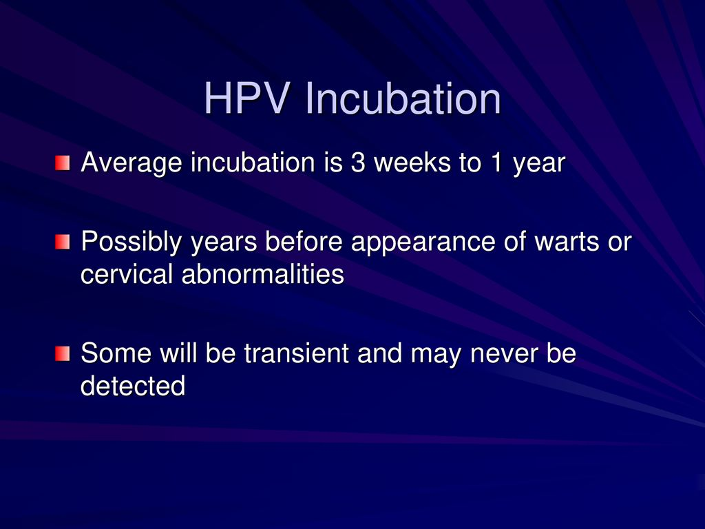incubation period of human papillomavirus)