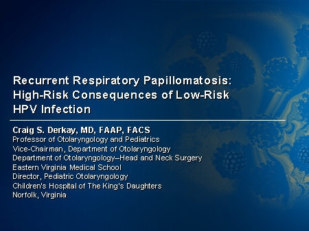 respiratory papillomatosis treatment drug