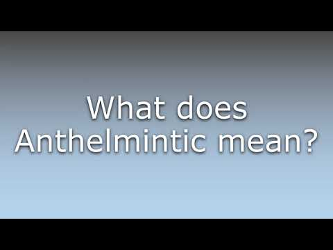 anthelmintic meaning in medical