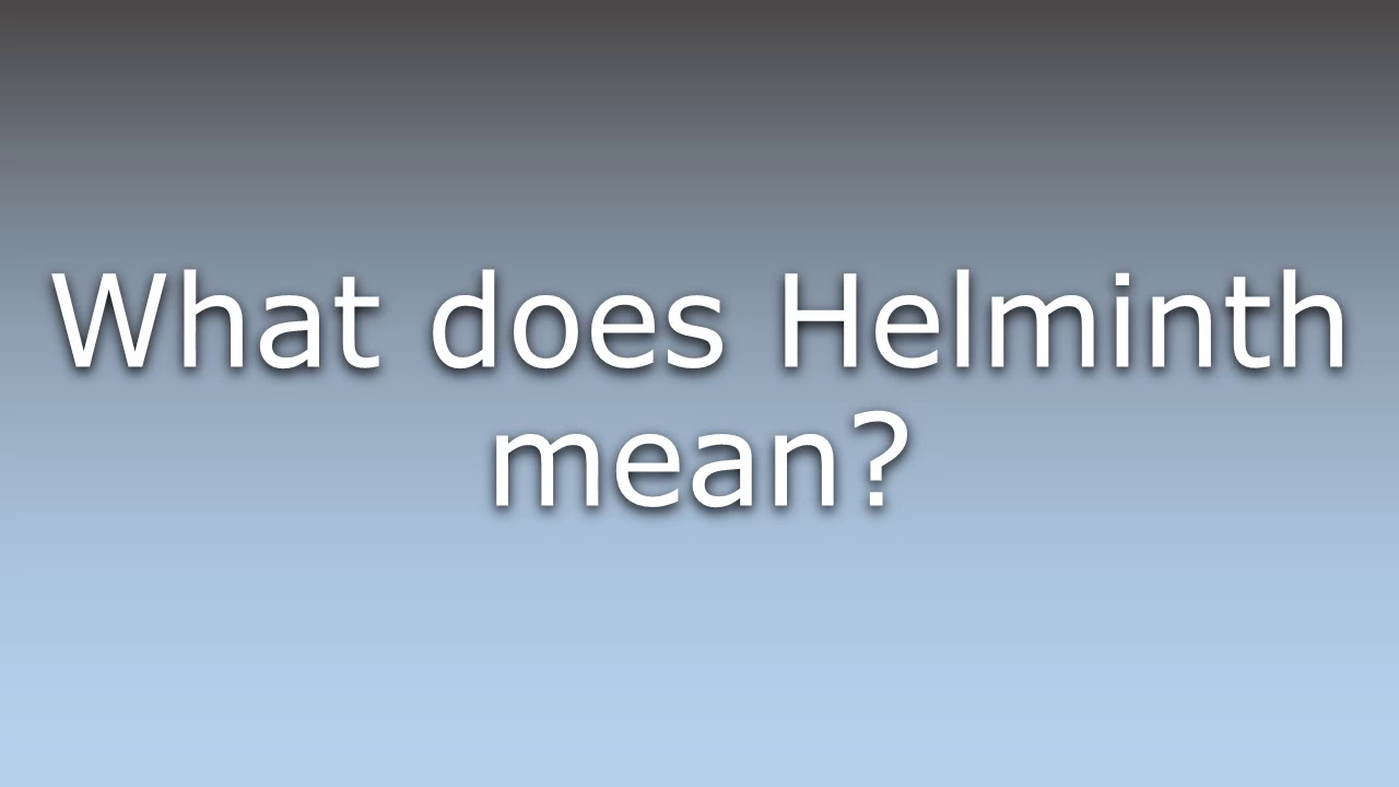 What does word helminth mean. Tratamentul Telangiectaziile Oravita
